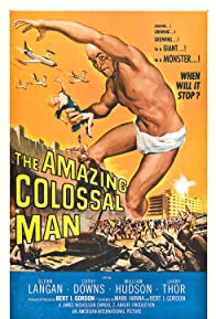 Primary photo for The Amazing Colossal Man