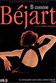 B comme Béjart Poster