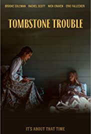 Tombstone Trouble Poster