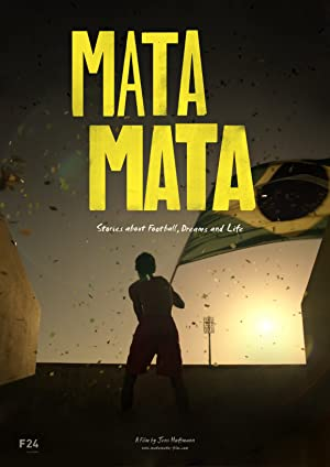 Where to stream MATA MATA: Stories about Football, Dreams and Life