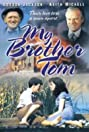 My Brother Tom (1986) Poster