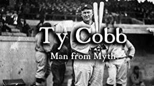 Ty Cobb: Man from Myth