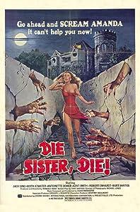 Adult full movie downloads Die Sister, Die! USA [480p]