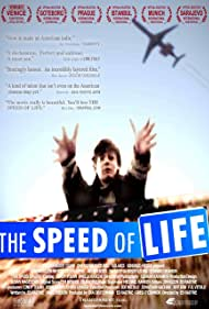 The Speed of Life (2007)