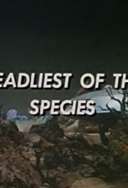 Deadliest of the Species Poster