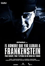 The Man Who Saw Frankenstein Cry Poster