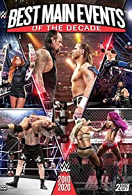 WWE: Best Main Events of the Decade (2020)