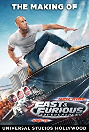 Making of Fast & Furious Supercharged Ride Poster