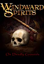 Primary image for Windward Spirits: On Deadly Grounds