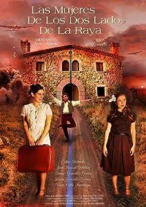 Movie tv series download Las mujeres de los dos lados de la raya Spain (2018)  [BluRay] [UHD]