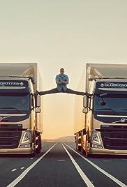 Volvo Trucks - The Epic Split feat. Van Damme (Live Test) Poster
