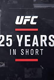 UFC 25 Years in Short Poster