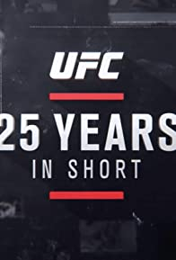 Primary photo for UFC 25 Years in Short