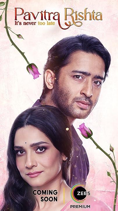 Pavitra Rishta Its Never Too Late (2021) Season 1 Zee5 Original