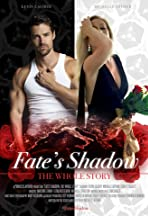 Fate's Shadow: The Whole Story