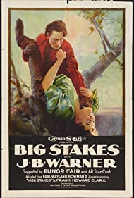 Les Bates and J.B. Warner in Big Stakes (1922)