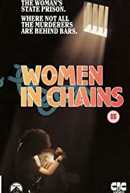 Women in Chains (1972) Poster - Movie Forum, Cast, Reviews