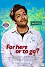For Here or to Go? (2015) Poster
