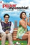 Pyaar Impossible! (2010)