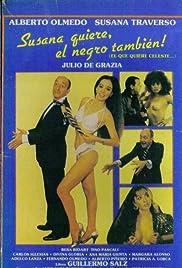 Susana quiere, el negro también Poster