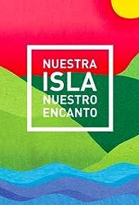 Primary photo for Nuestra Isla Nuestro Encanto