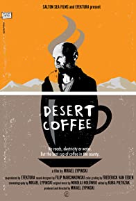 Primary photo for Desert Coffee