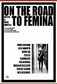 On the Road to Femina (2010)