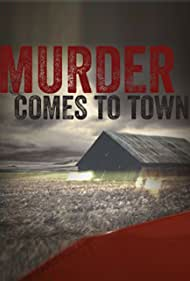 Murder Comes to Town (2014) Poster - TV Show Forum, Cast, Reviews