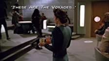 These Are the Voyages...