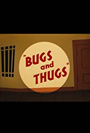 Bugs and Thugs Poster