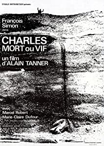 Downloading movies site free Charles mort ou vif by Alain Tanner [480i]