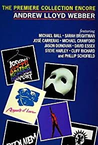 Primary photo for Andrew Lloyd Webber: The Premiere Collection Encore
