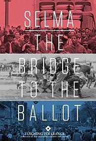 Primary photo for Selma: The Bridge to the Ballot
