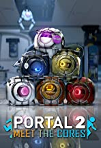 Portal: Meet the Cores