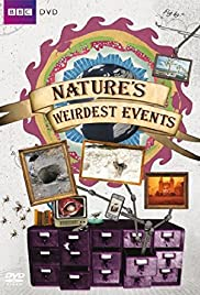 Nature's Weirdest Events Poster - TV Show Forum, Cast, Reviews