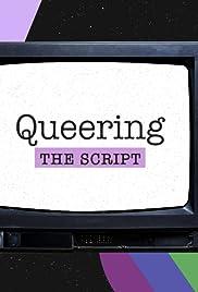Queering the Script(2019)