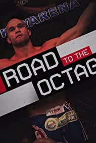 UFC: Road to the Octagon (2012)