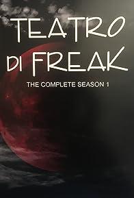Primary photo for Teatro di Freak