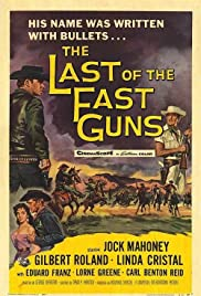 The Last of the Fast Guns(1958) Poster - Movie Forum, Cast, Reviews