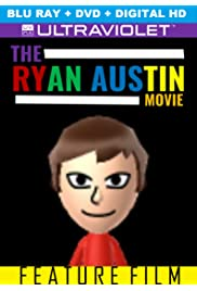 The RyanAustin Movie