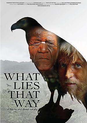What Lies That Way