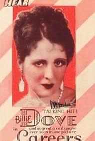 Billie Dove in Careers (1929)