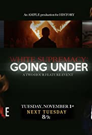 White Supremacy: Going Under Poster