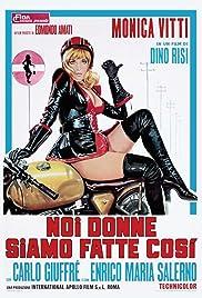 Noi donne siamo fatte così Poster