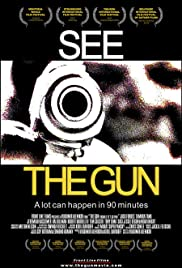 The Gun (From 6 to 7:30 p.m.) Poster