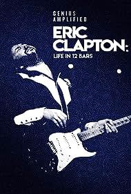 Eric Clapton in Eric Clapton: Life in 12 Bars (2017)