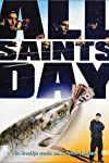 All Saints Day (2000)