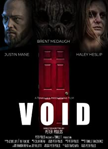 Movies playing Void [1020p] [mp4] [1920x1280], Justin Mane, Haley Heslip, Brent Medaugh (2018)