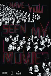 Have You Seen My Movie? Poster