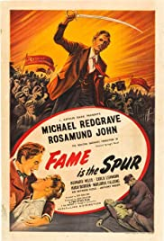 Fame Is the Spur Poster